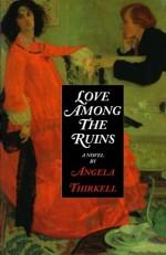 Love Among the Ruins - Angela Thirkell