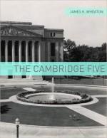 The Cambridge Five: A Very Brief History - James K. Wheaton, Golgotha Press