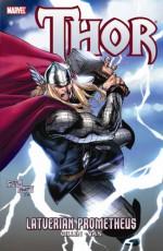 Thor: Latverian Prometheus - Kieron Gillen, Stan Lee, Chris Giarrusso, Billy Tan, Ryan Stegman, David Aja, Kelly Sue DeConnick