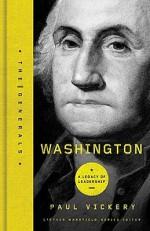 Washington: A Legacy of Leadership - Paul S. Vickery, Stephen Mansfield