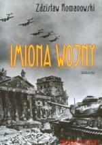 Imiona wojny - Zdzisław Romanowski
