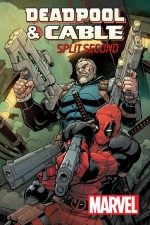 Deadpool and Cable: Split Second #1 - Fabian Nicieza, Reilly Brown