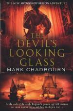 The Devil's Looking Glass - Mark Chadbourn