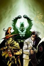 Batman/Two-Face/Scarecrow: Year One - Bruce Jones, Mark Sable, Sean Murphy, Jesus Saiz, Jimmy Palmiotti