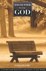 Encounter With God OCT | NOV | DEC 2013 - Ray Porter, Gerard Kelly, Pauline Hoggarth, Grace Thomlinson, Roger Pooley, Margaret Killingray, David Smith, Richard Harvey, Richard Patterson