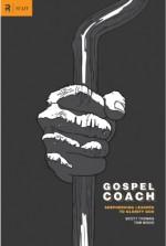 Gospel Coach - Scott Thomas