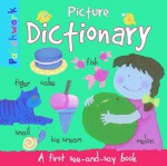 Picture Dictionary: A First See-And-Say Book - Felicia Law