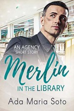 Merlin in the Library - Ada Maria Soto