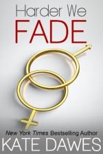Harder We Fade - Kate Dawes
