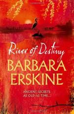 River of Destiny - Barbara Erskine