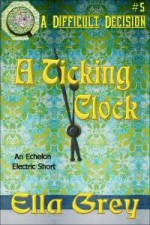 A Ticking Clock - Ella Grey