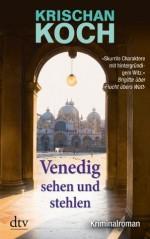Venedig sehen und stehlen: Kriminalroman (German Edition) - Krischan Koch