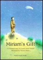 Miriam's Gift - Gerda Marie Scheidl, Marcus Pfister, Rosemary Lanning