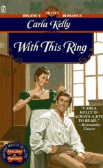 With This Ring - Carla Kelly