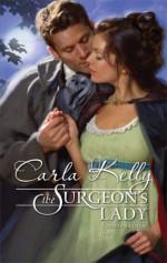 The Surgeon's Lady - Carla Kelly