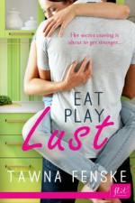 Eat Play Lust - Tawna Fenske