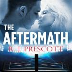 The Aftermath - R J Prescott, Aaron Abano, Hachette Audio UK