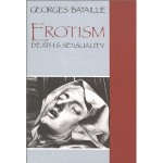 Erotism: Death & Sensuality - Georges Bataille