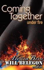 Coming Together Under Fire - Alessia Brio, Will Belegon, Mari Freeman, Tilly Greene