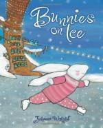 Bunnies on Ice - Johanna Wright