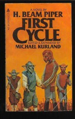 First Cycle - H. Beam Piper, Michael Kurland