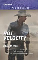 Hot Velocity (Ballistic Cowboys) - Elle James