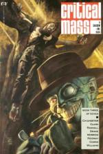 Critical Mass: A Shadow-line Saga, Volume 1, Number 3 - D.G. Chichester, Archie Goodwin