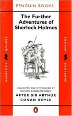 The Further Adventures of Sherlock Holmes: After Sir Arthur Conan Doyle (Classic Crime) - Various, Richard Lancelyn Green, Julian Symons, Ronald Knox