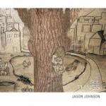 How We See Things - Jason Johnson