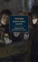 Tristana - Margaret Jull Costa, Benito Pérez Galdós