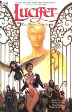 Lucifer, Vol. 4: The Divine Comedy - Mike Carey, Peter Gross, Ryan Kelly, Dean Ormston