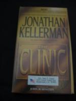 The Clinic - Abridged 4 Audio Cassette Set - Johathan Kellerman, John Rubinstein