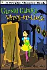 Glenda Glinka: Witch-At-Large - Janice May Udry, Marc Simont