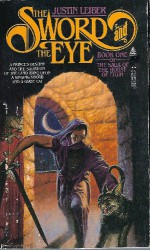 The Sword And The Eye - Justin Leiber
