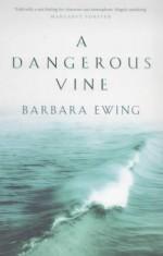 A Dangerous Vine - Barbara Ewing
