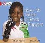 How to Make a Sock Puppet - Jillian Powell