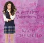 A Very Hexy Valentine's Day - Rachel Hawkins
