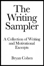 The Writing Sampler - Bryan Cohen