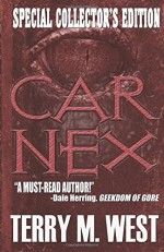Car Nex: Special Collector's Edition - Terry M. West