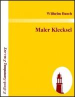 Maler Klecksel (German Edition) - Wilhelm Busch
