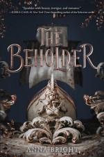 The Beholder - Anna Bright