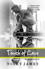 Touch of Love - Nicky James
