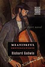 Meaningful Conversations - Richard Godwin