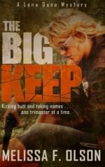 The Big Keep: A Lena Dane Mystery - Melissa F. Olson
