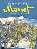 Color Your Own Monet Paintings - Claude Monet, Marty Noble