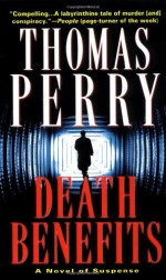 Death Benefits - Thomas Perry
