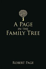 A Page in the Family Tree - Robert Page