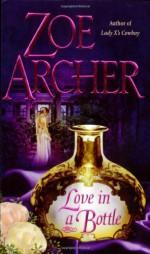 Love in a Bottle - Zoe Archer