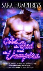 The Good, the Bad, and the Vampire - Sara Humphreys