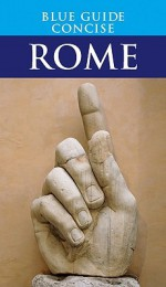 Blue Guide Concise Rome - Blue Guides